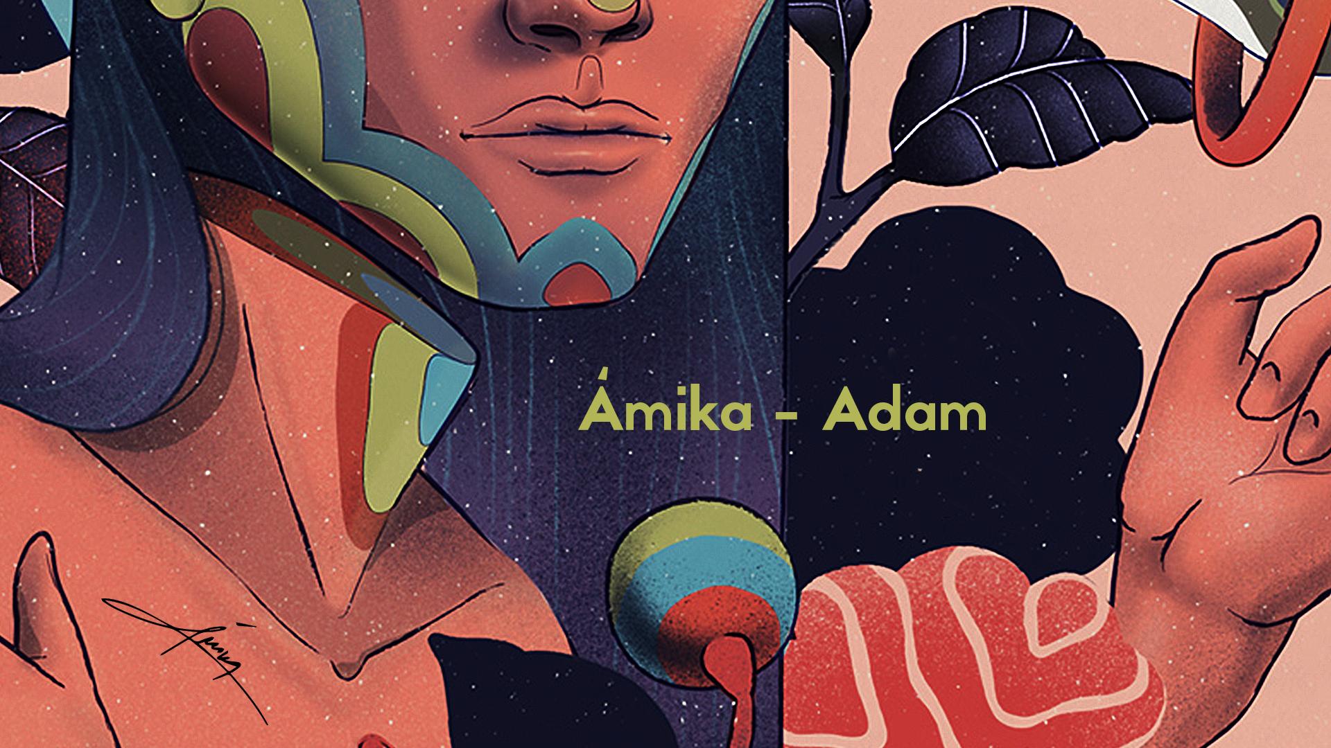 Adam – најновата песна од  Ámikа